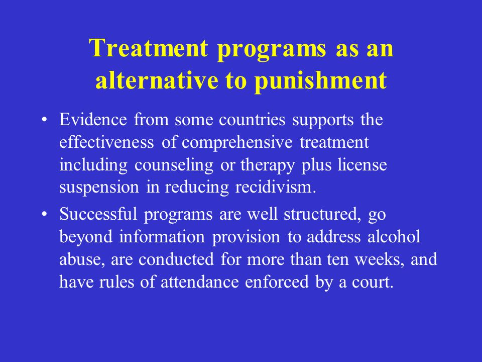 Treatment programs as an alternative to punishment
