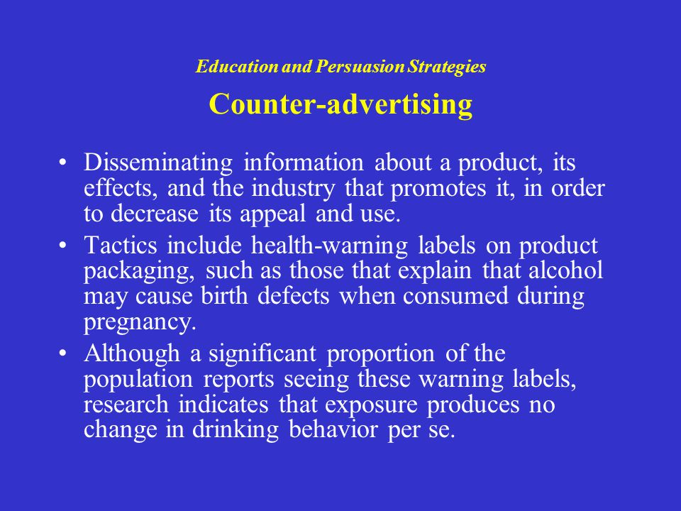 Education and Persuasion Strategies Counter-advertising