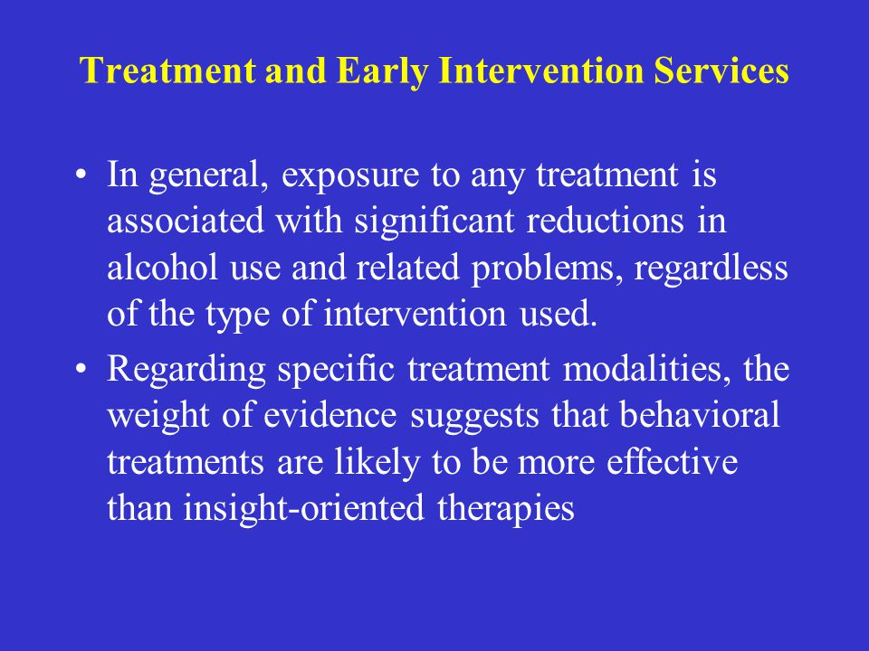 Treatment and Early Intervention Services