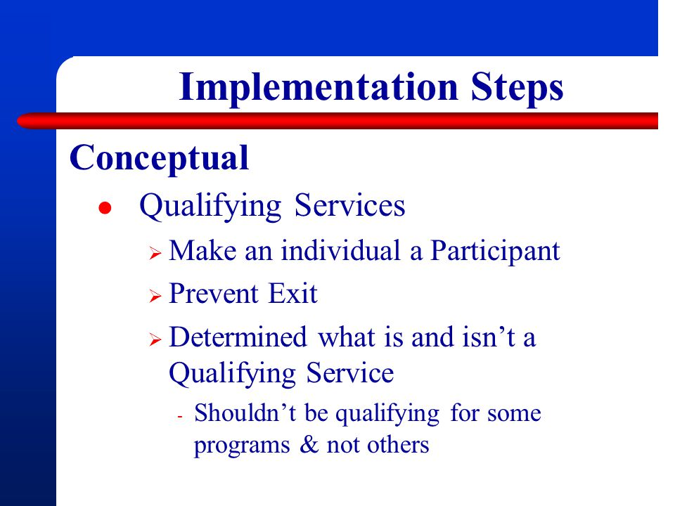 Implementation Steps Conceptual Qualifying Services