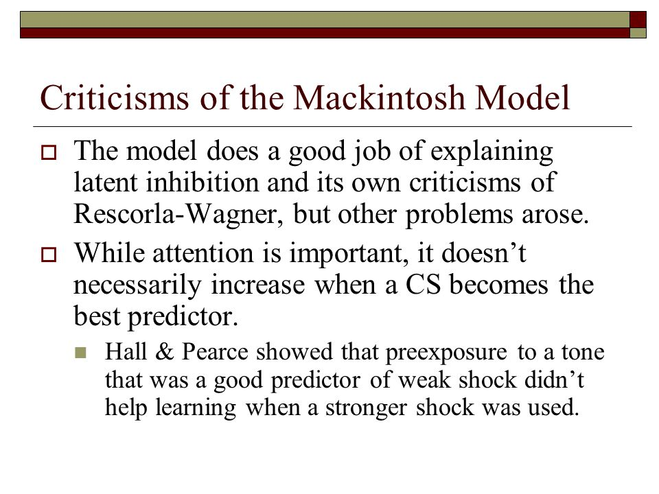 Criticisms of the Mackintosh Model