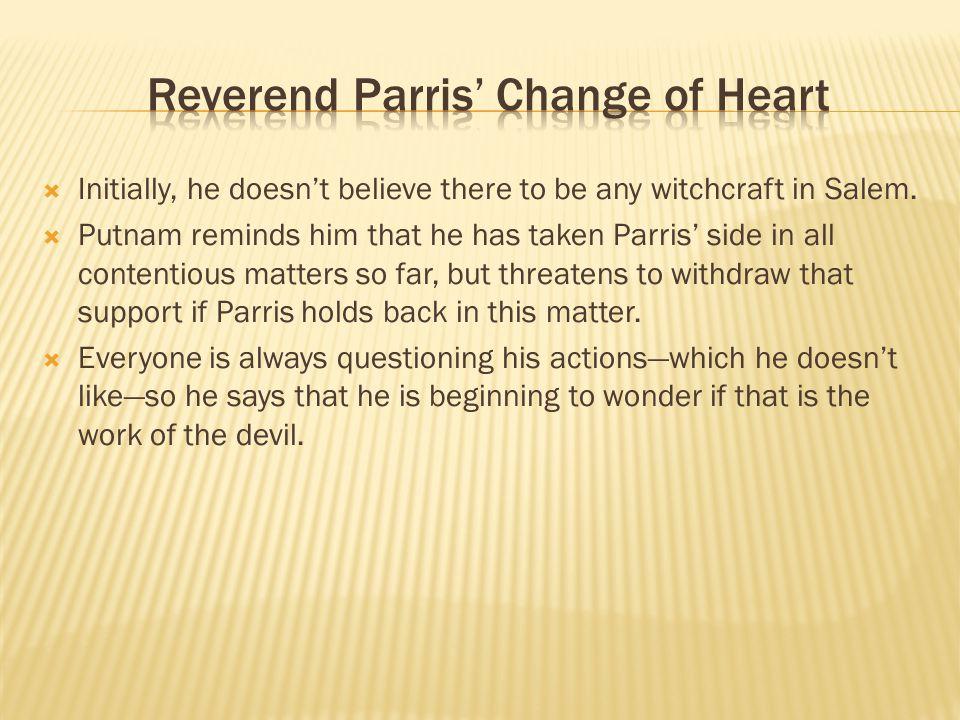 Reverend Parris' Change of Heart
