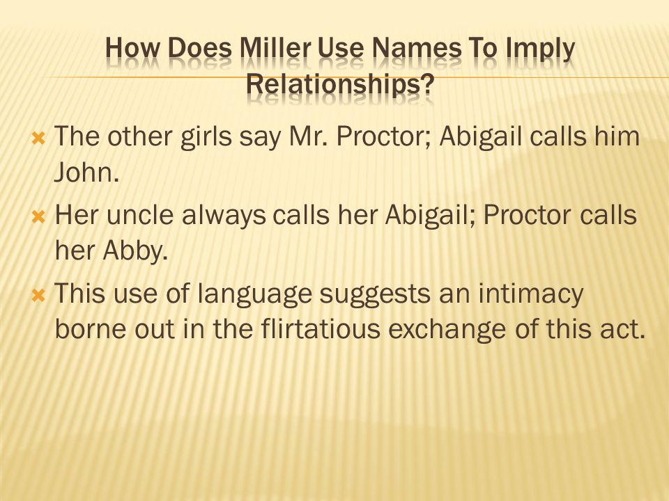 How Does Miller Use Names To Imply Relationships