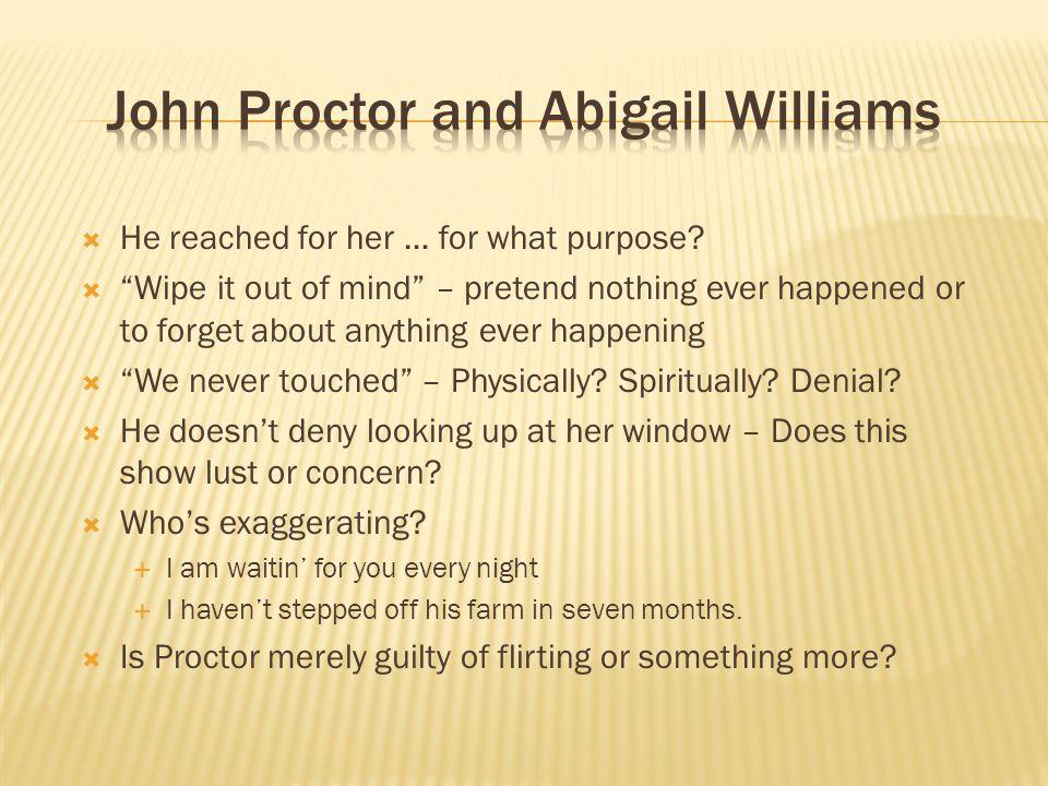 John Proctor and Abigail Williams