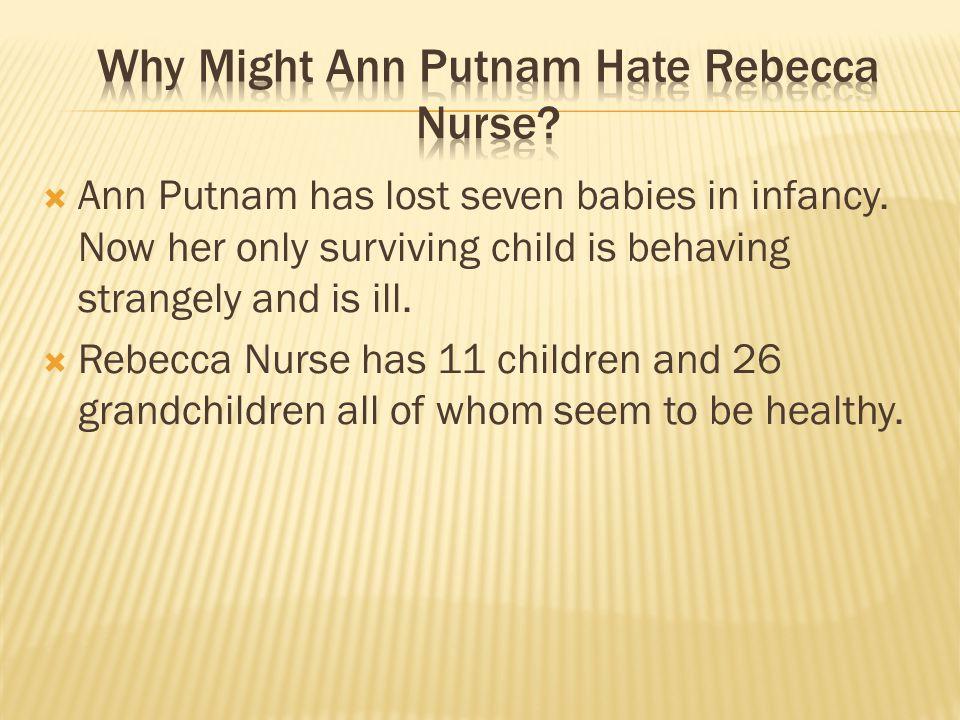 Why Might Ann Putnam Hate Rebecca Nurse