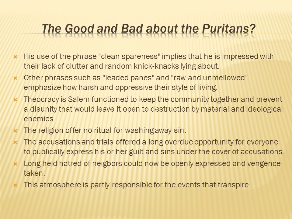 The Good and Bad about the Puritans