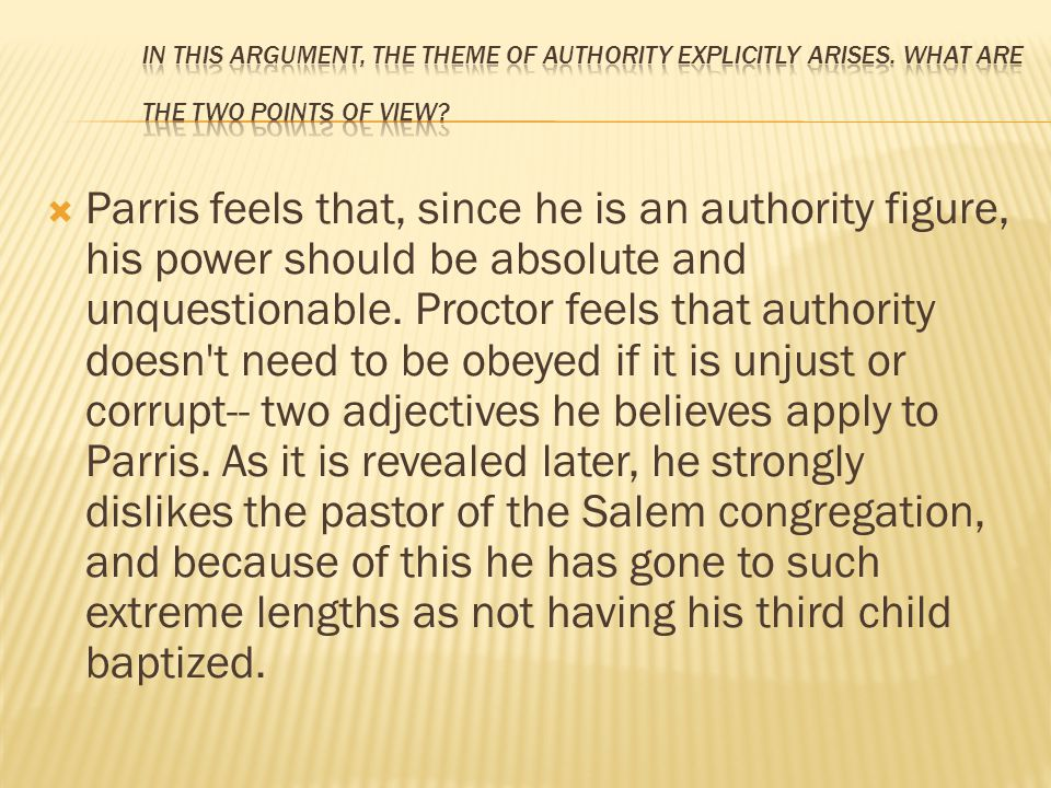 In this argument, the theme of authority explicitly arises