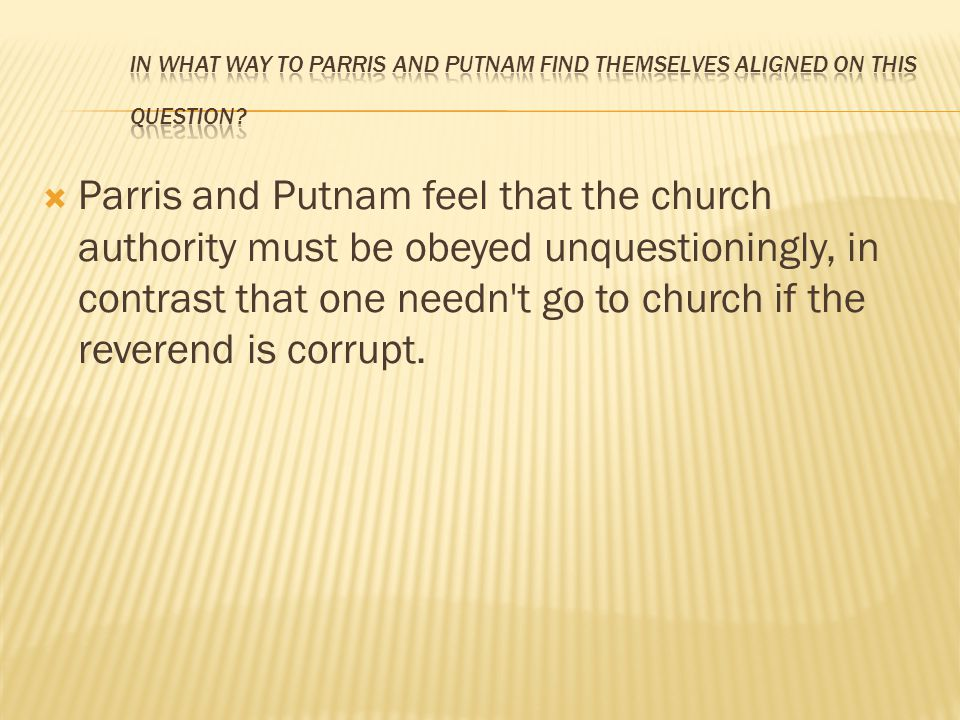 In what way to Parris and Putnam find themselves aligned on this question