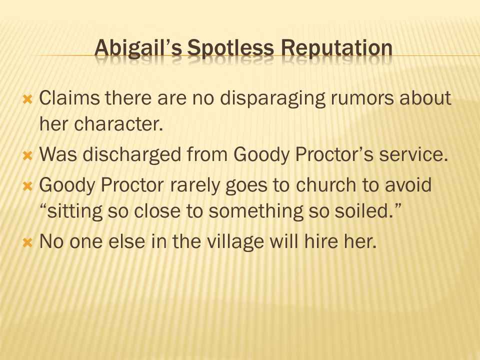 Abigail's Spotless Reputation