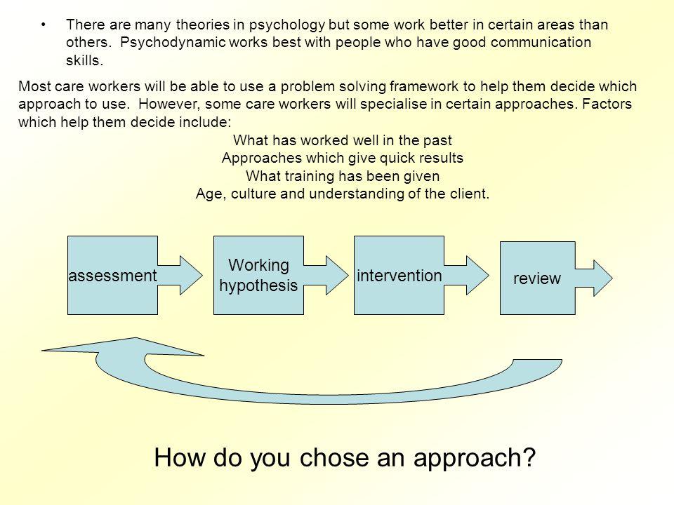 How do you chose an approach