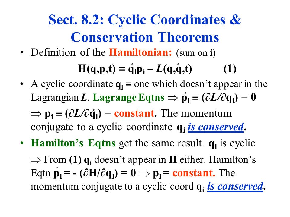 Sect. 8.2: Cyclic Coordinates & Conservation Theorems
