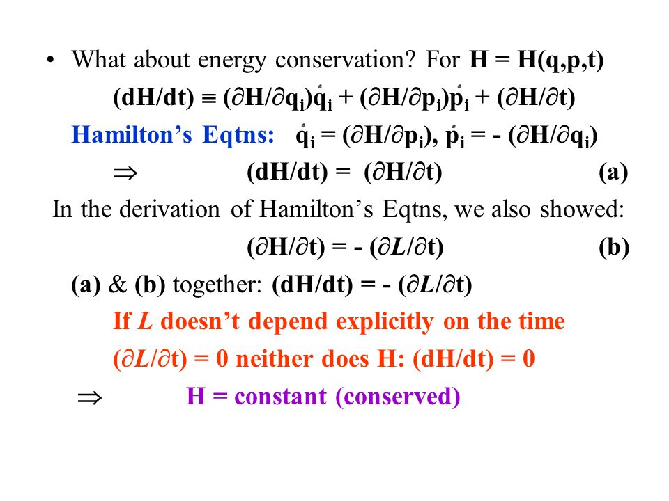 What about energy conservation For H = H(q,p,t)