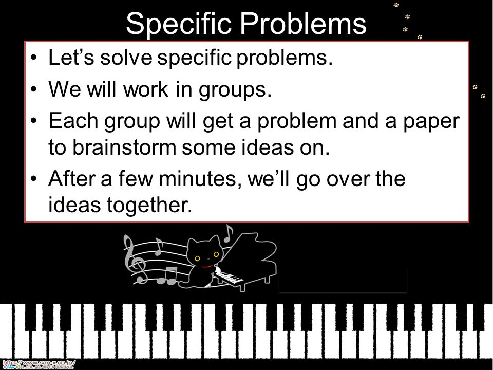 Specific Problems Let's solve specific problems.