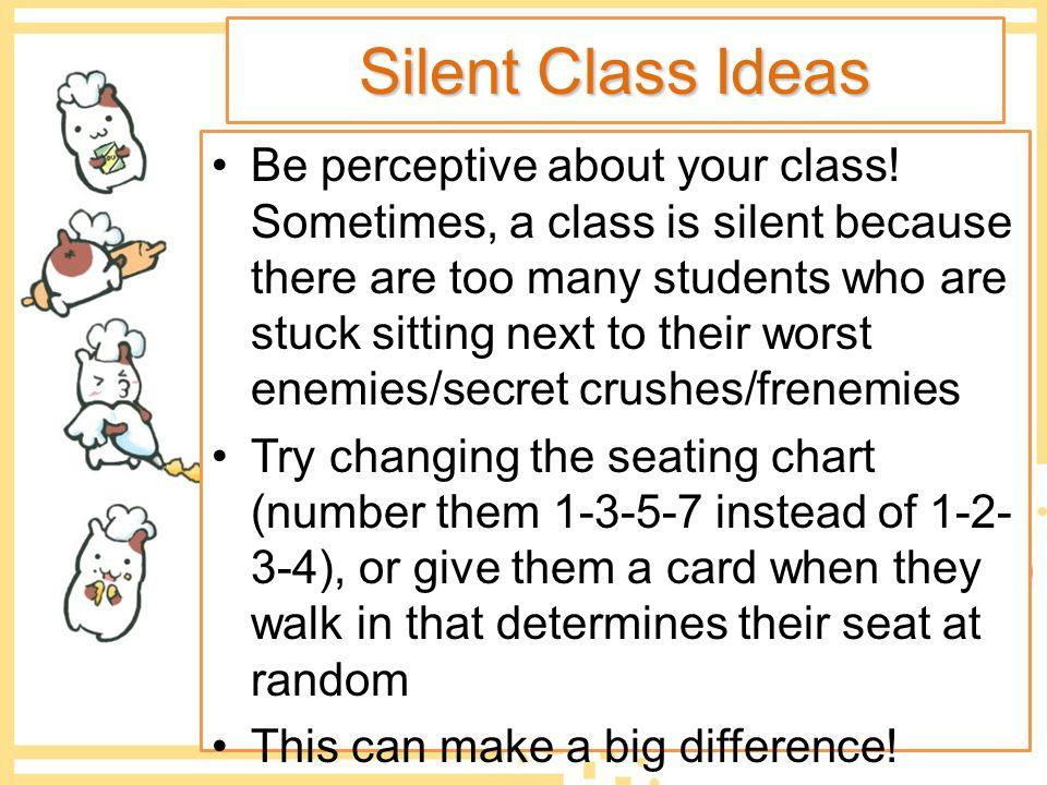 Silent Class Ideas