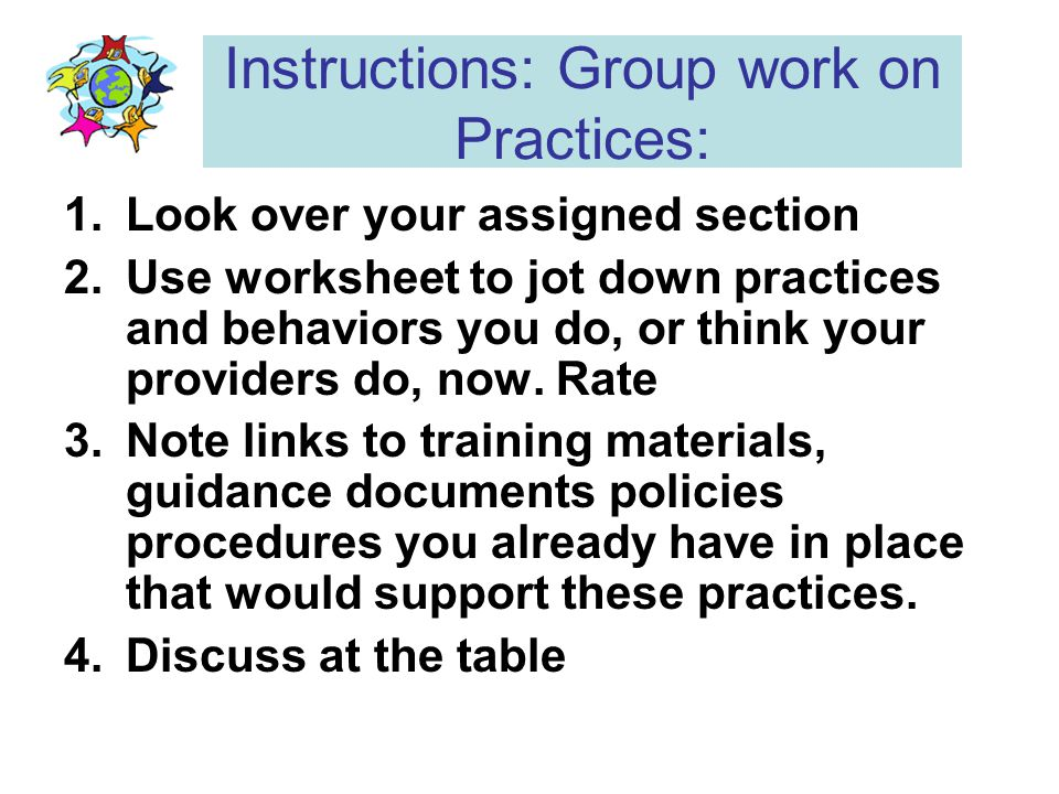 Instructions: Group work on Practices: