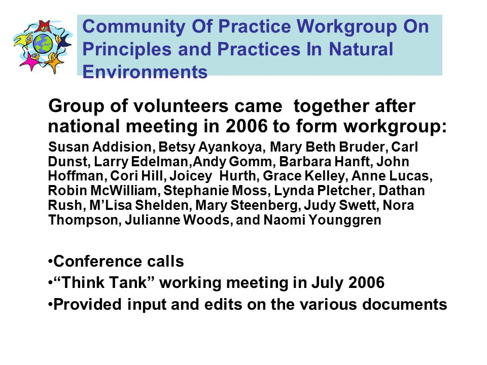 Community Of Practice Workgroup On Principles and Practices In Natural Environments