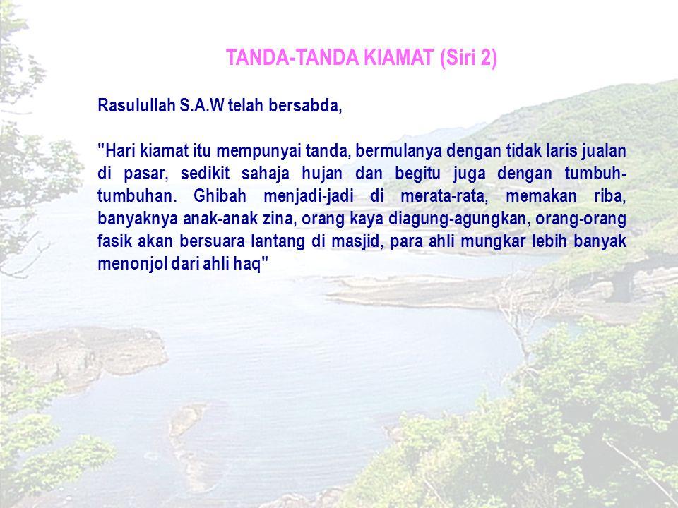 TANDA-TANDA KIAMAT (Siri 2)