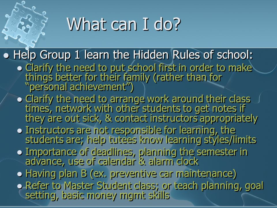 What can I do Help Group 1 learn the Hidden Rules of school:
