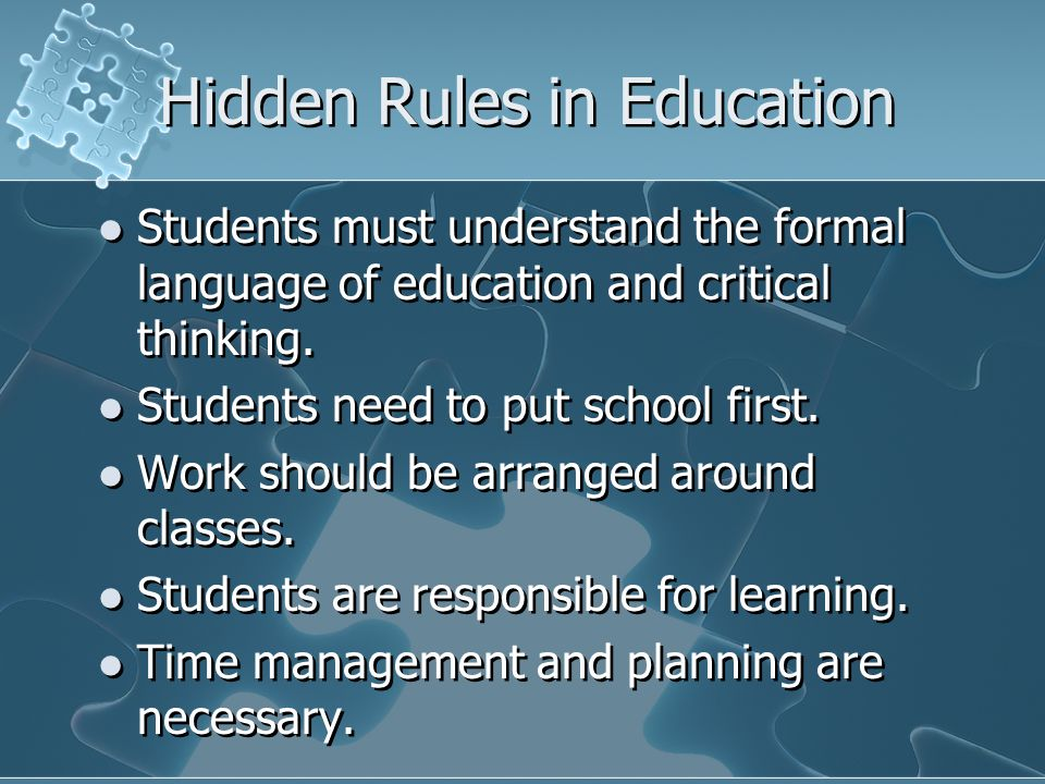 Hidden Rules in Education