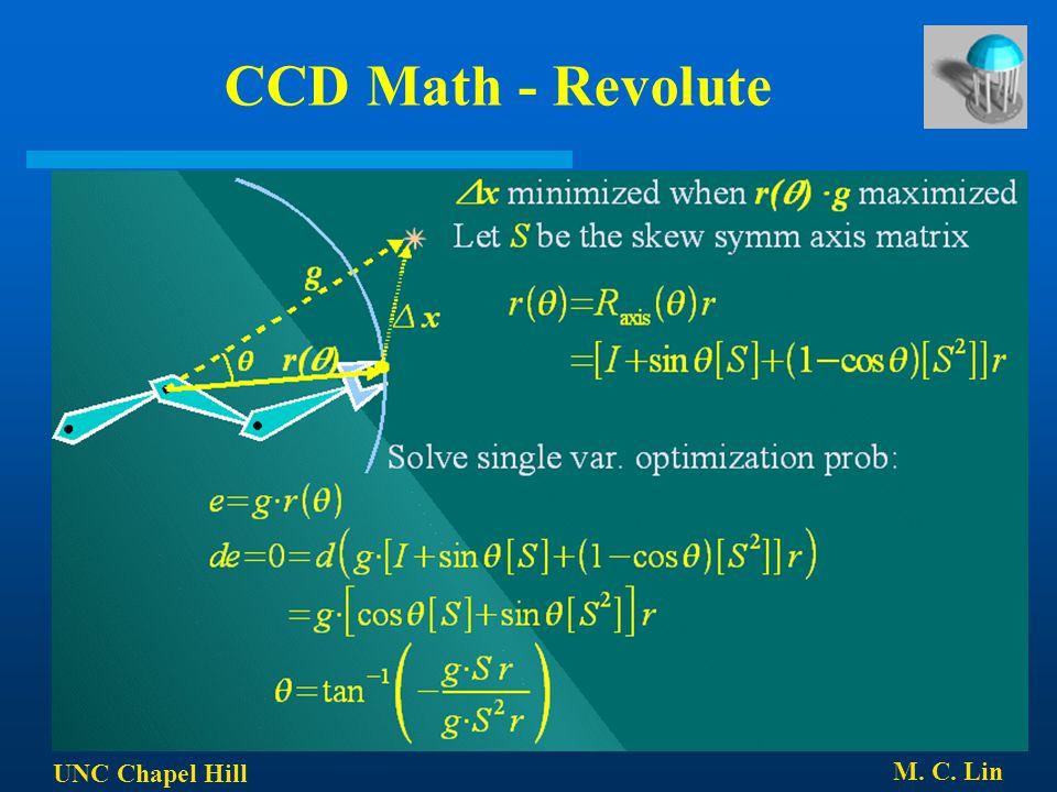 CCD Math - Revolute UNC Chapel Hill M. C. Lin