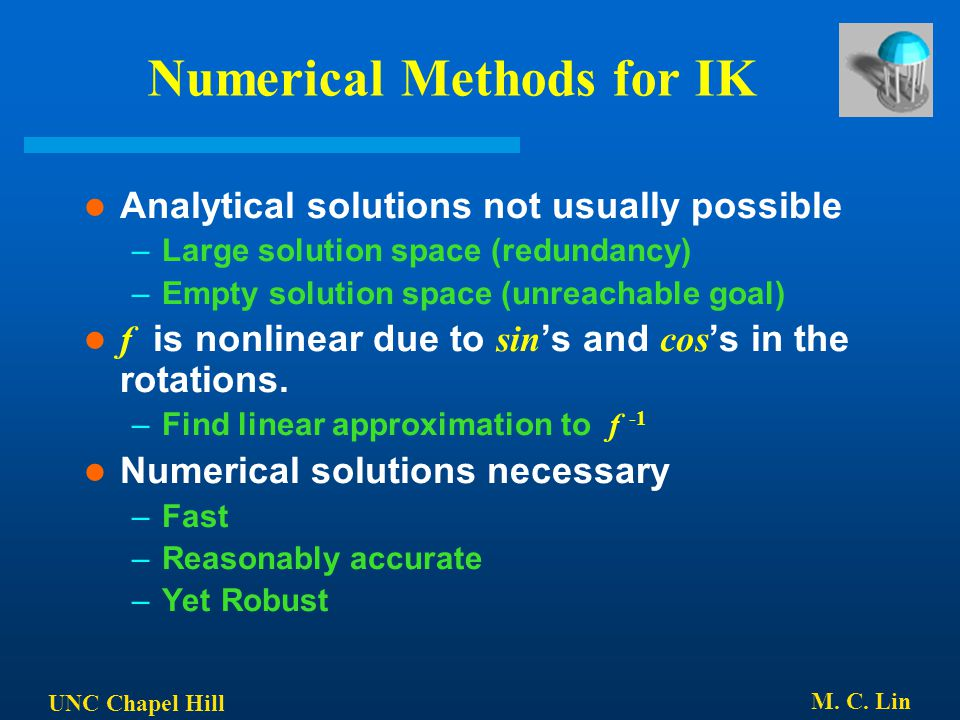 Numerical Methods for IK