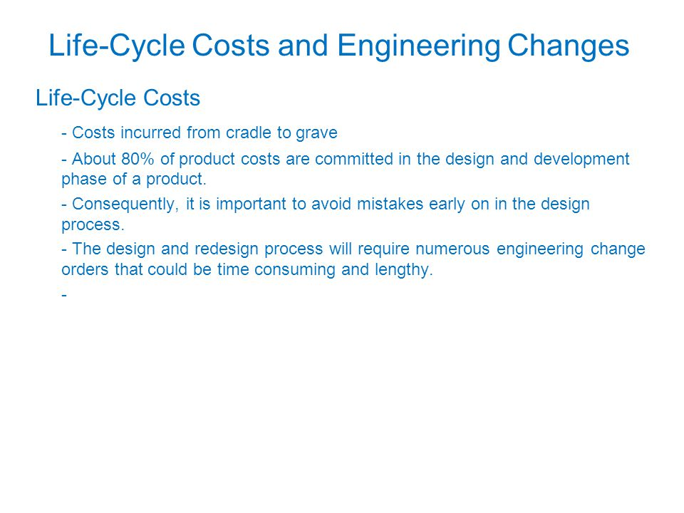 Life-Cycle Costs and Engineering Changes