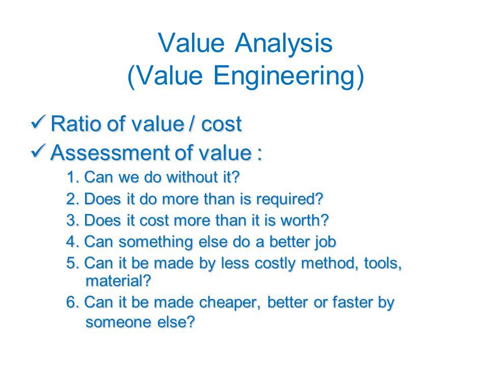 Value Analysis (Value Engineering)