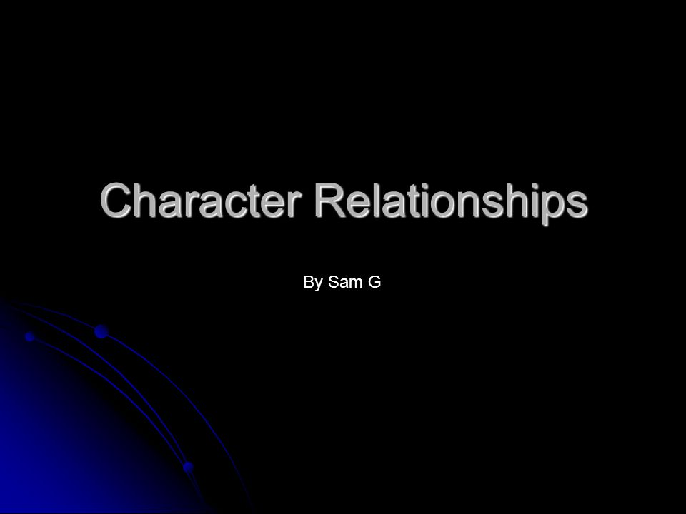 Character Relationships