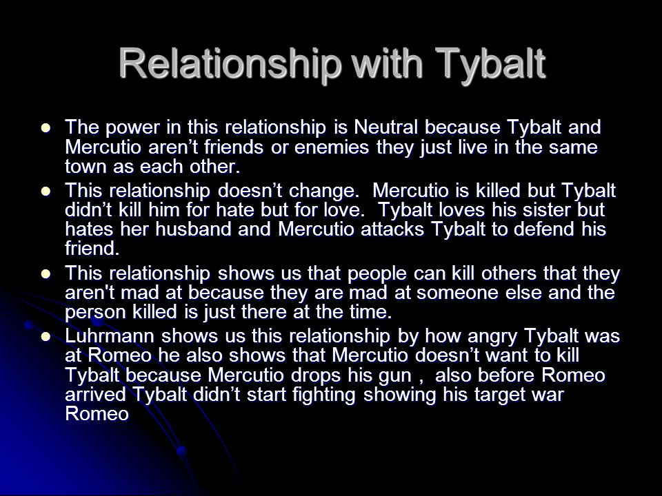 Relationship with Tybalt