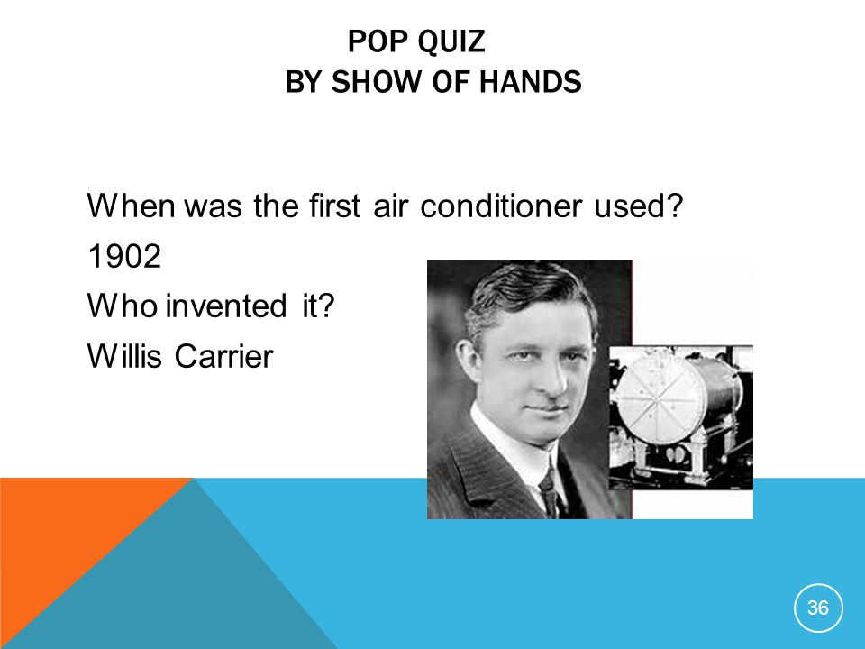 Pop Quiz By show of hands