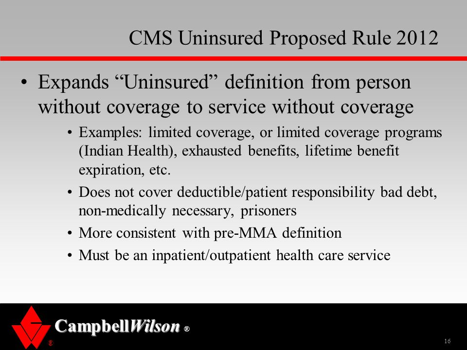 CMS Uninsured Proposed Rule 2012