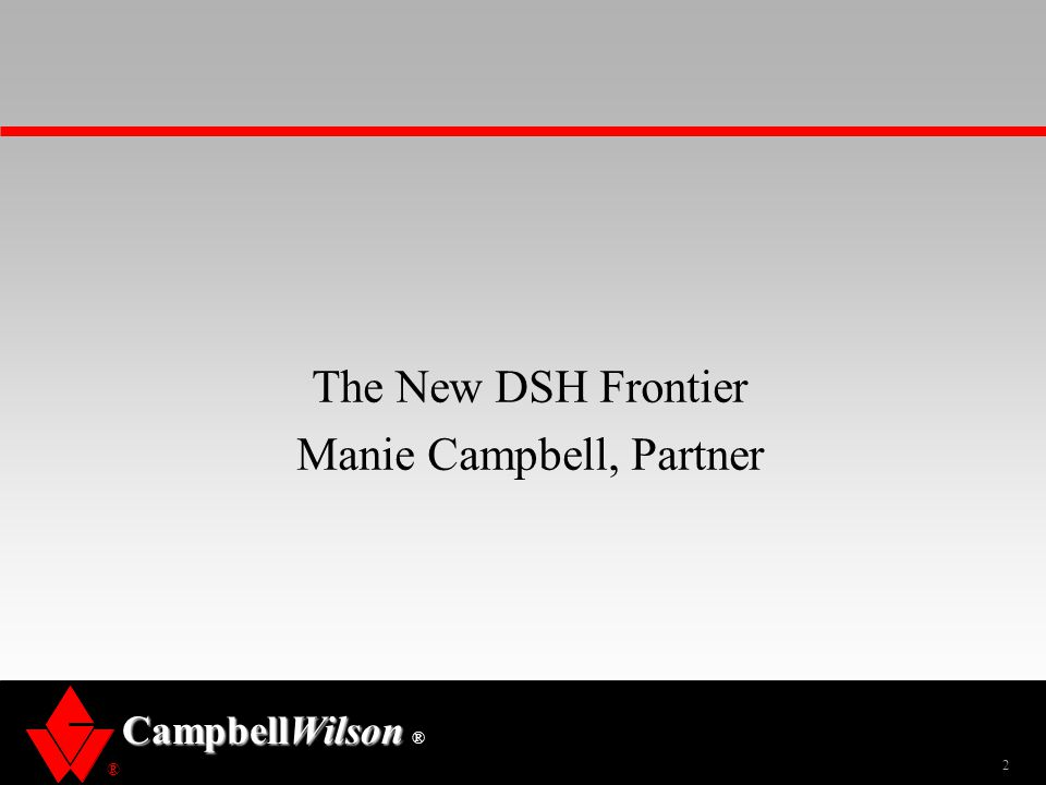 The New DSH Frontier Manie Campbell, Partner