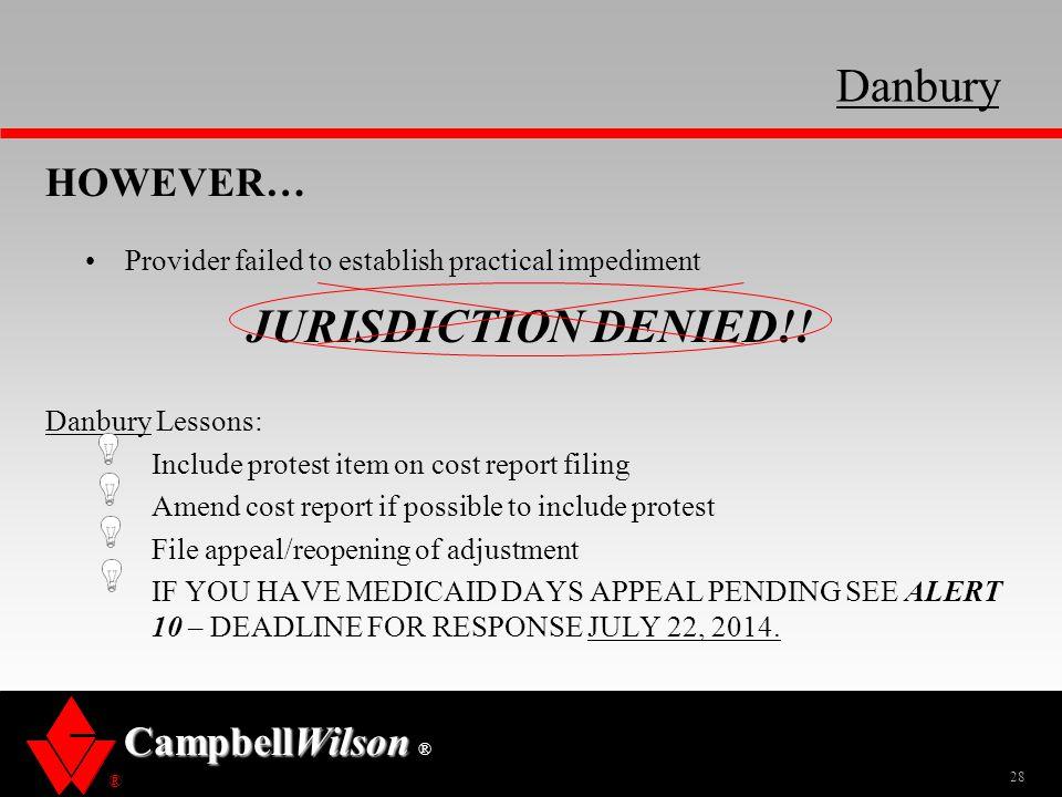 Danbury JURISDICTION DENIED!! HOWEVER…