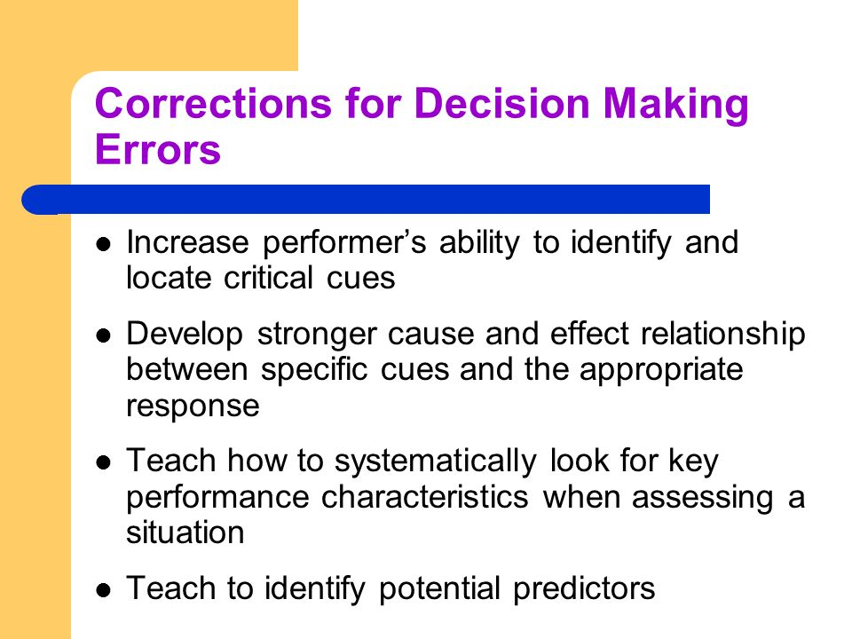 Corrections for Decision Making Errors