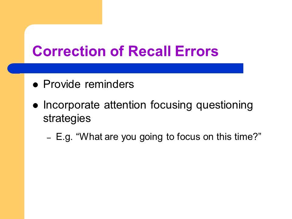 Correction of Recall Errors