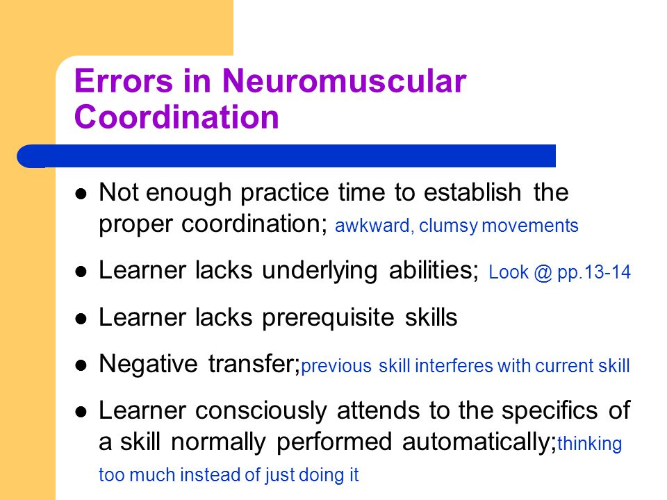 Errors in Neuromuscular Coordination