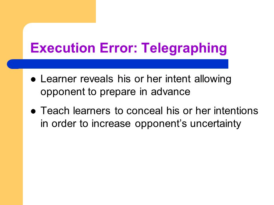 Execution Error: Telegraphing