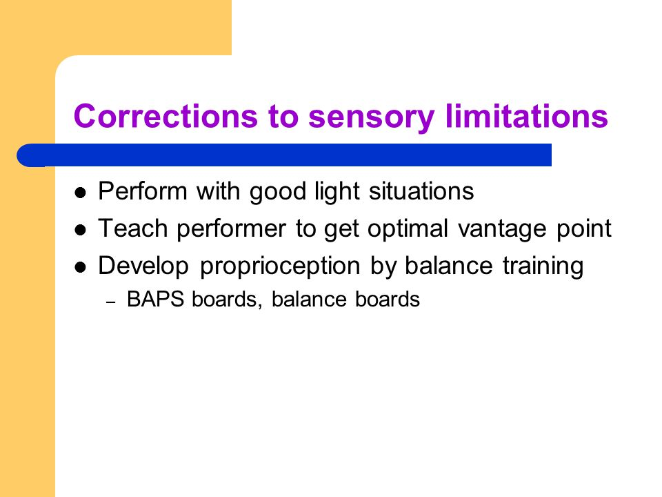 Corrections to sensory limitations