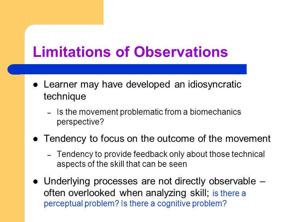 Limitations of Observations