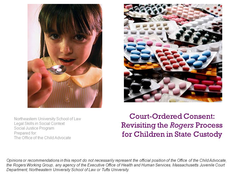 Court-Ordered Consent: Revisiting the Rogers Process for Children in State Custody