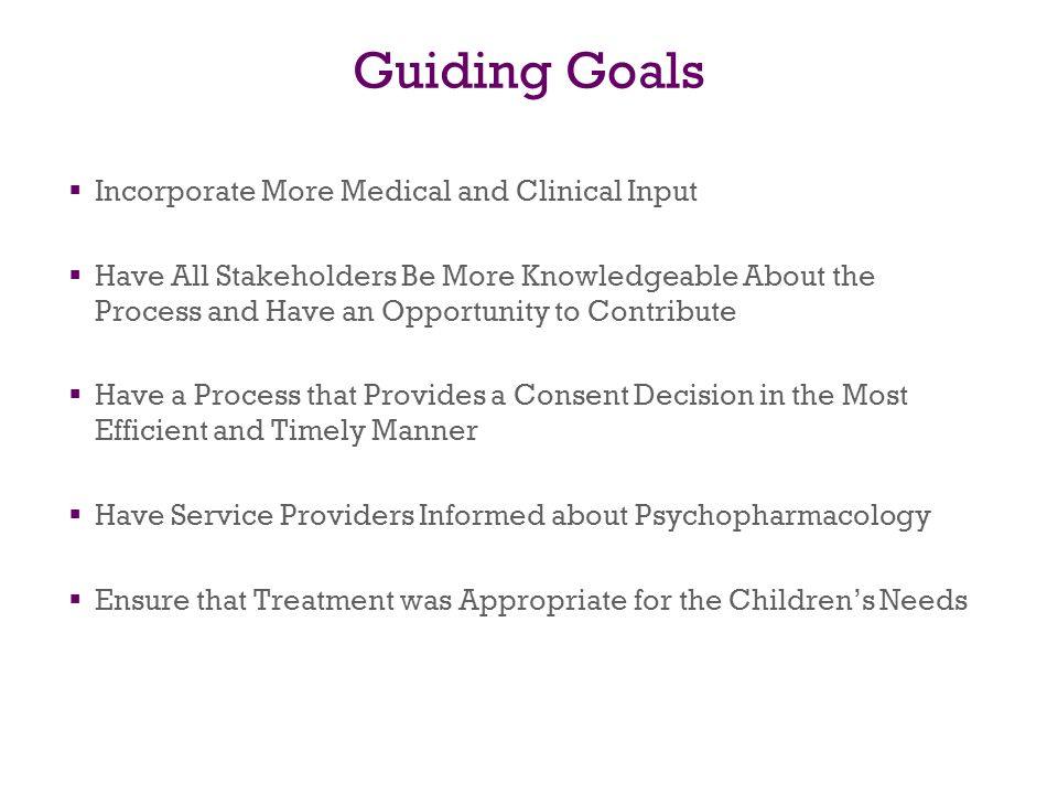 Guiding Goals Incorporate More Medical and Clinical Input
