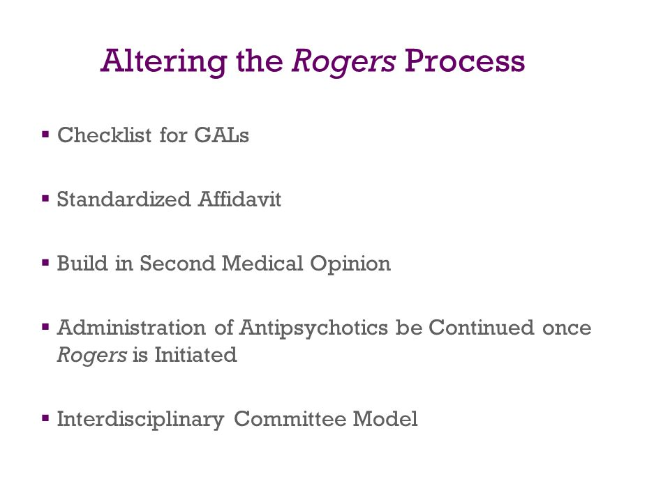 Altering the Rogers Process
