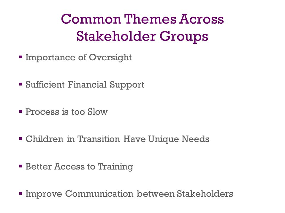 Common Themes Across Stakeholder Groups