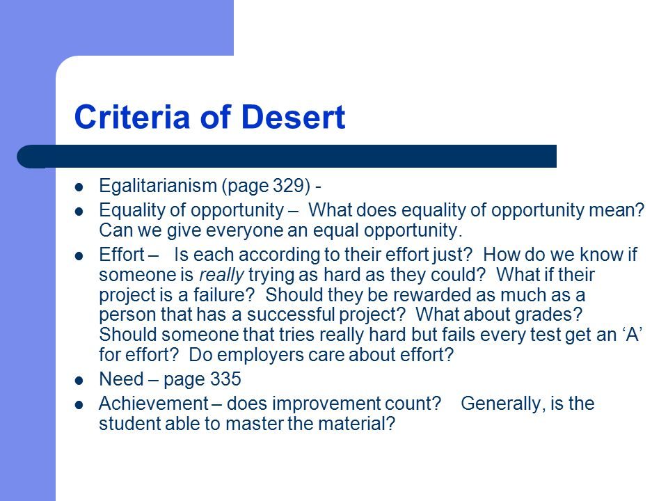 Criteria of Desert Egalitarianism (page 329) -