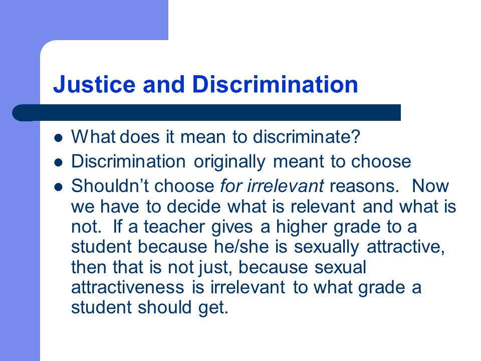 Justice and Discrimination