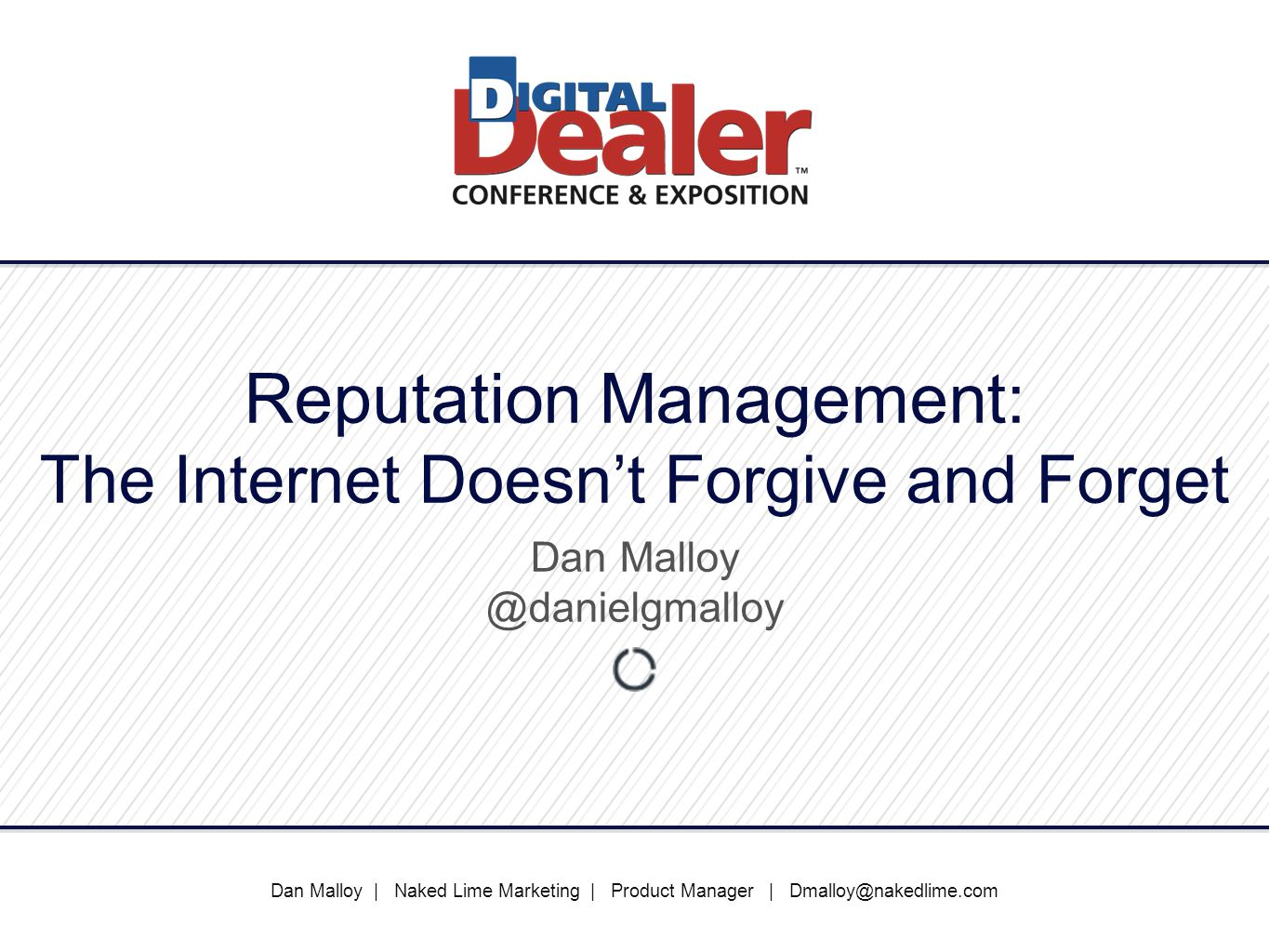 Reputation Management: The Internet Doesn't Forgive and Forget