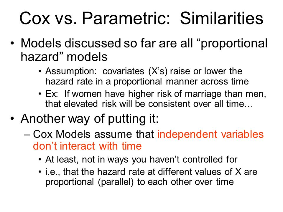 Cox vs. Parametric: Similarities