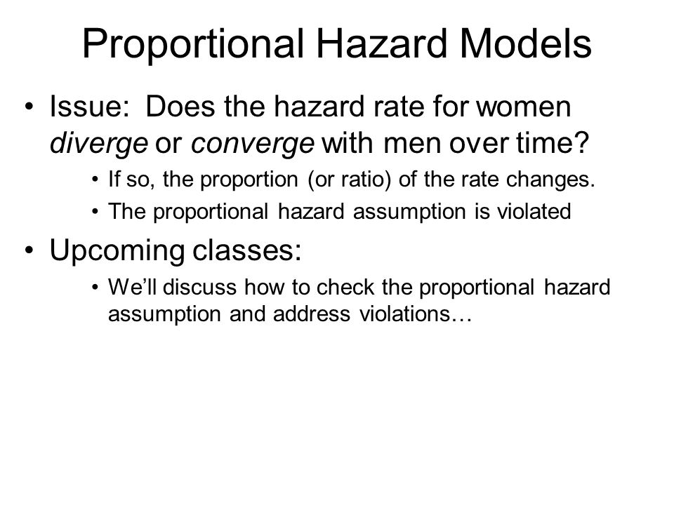 Proportional Hazard Models