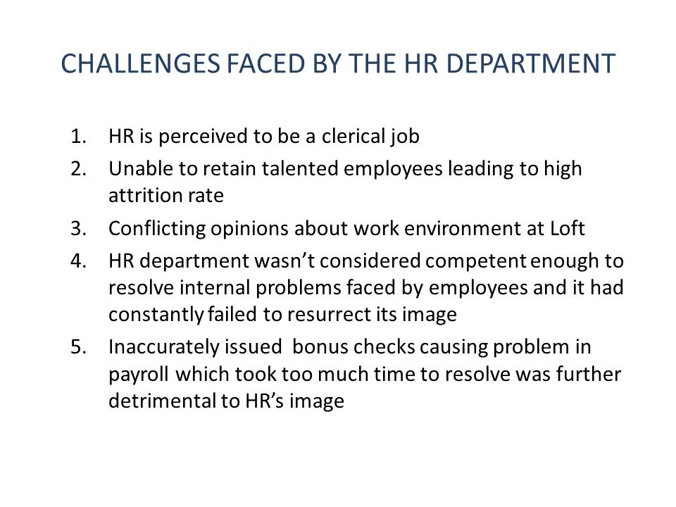 CHALLENGES FACED BY THE HR DEPARTMENT