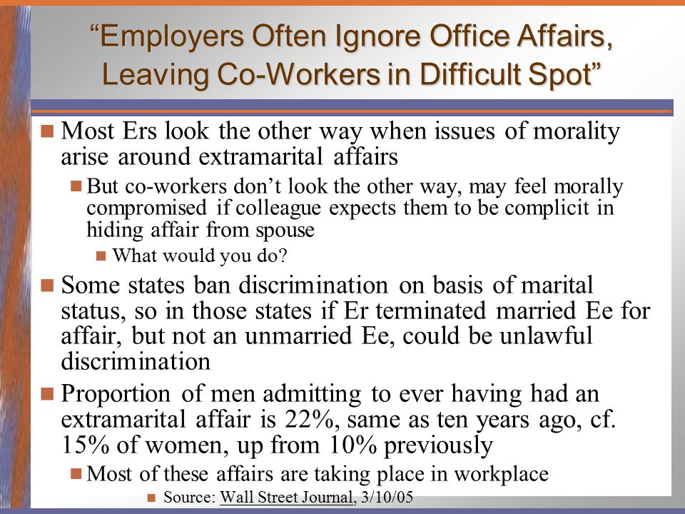Employers Often Ignore Office Affairs, Leaving Co-Workers in Difficult Spot